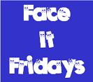 face-it-fridays