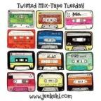twisted-tuesdays-mix-tape