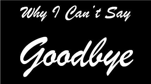 cant-say-goodbye-heartache-relationships