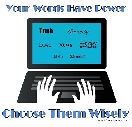 your-words-have-power-choose-wisely