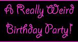 weird-birthday-party