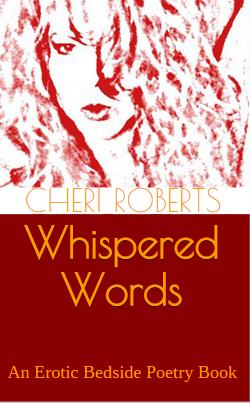 WHISPERED-WORDS-erotic-poetry-cheri-roberts
