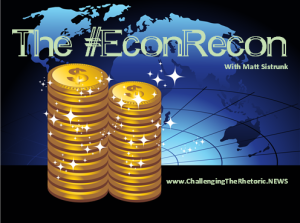 econ-recon-matt-sistrunk-challenging-the-rhetoric-podcast-cheri-roberts